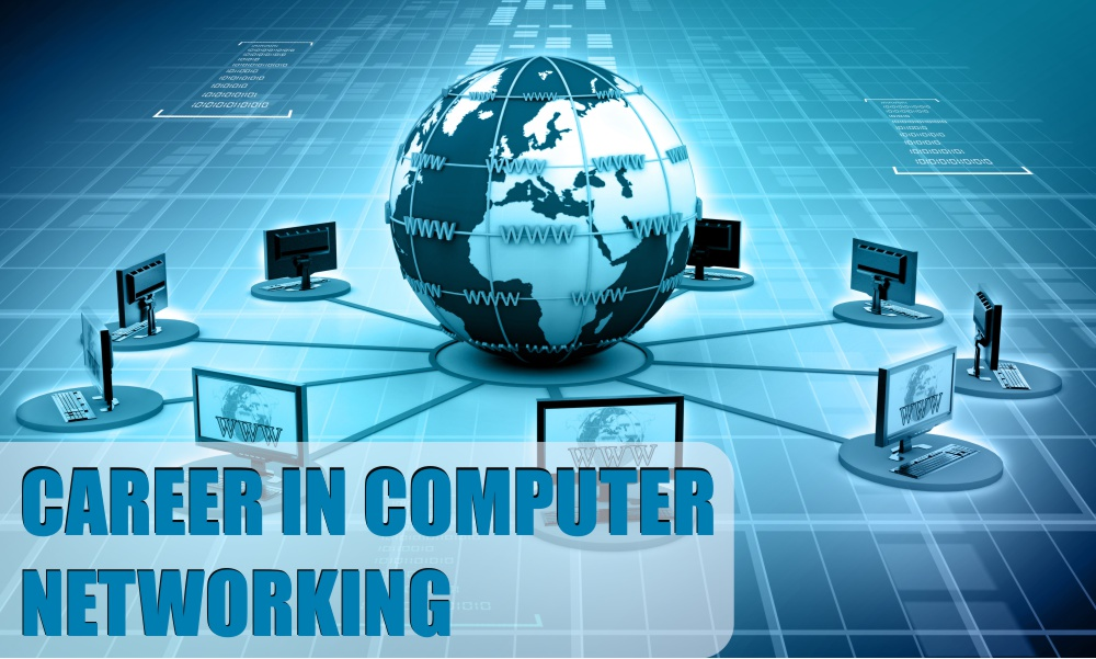 Career in Computer Networking