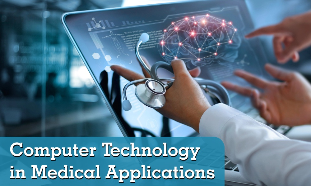 Computer Technology in Medical Application