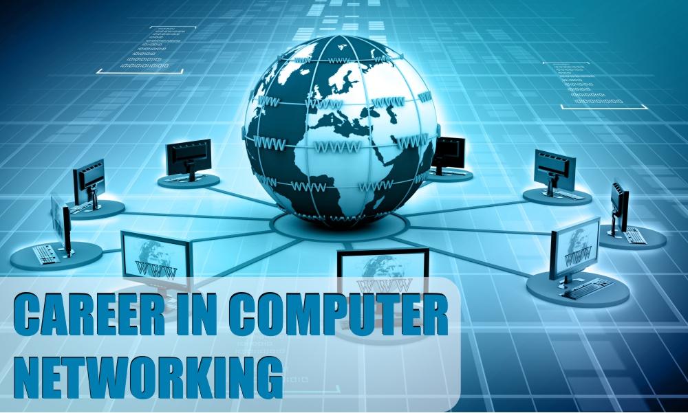 Career in Computer Networking