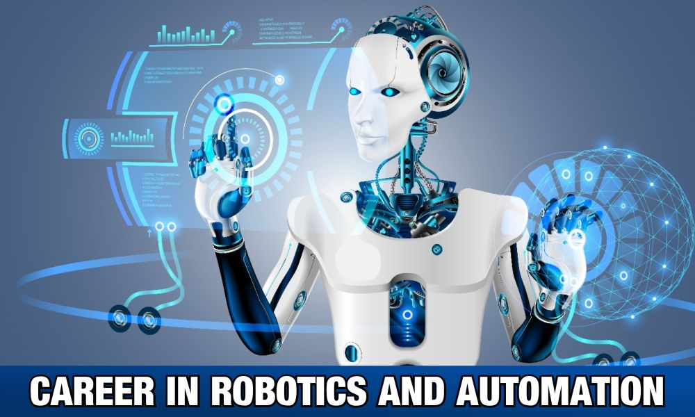 Career in Robotics & Automation